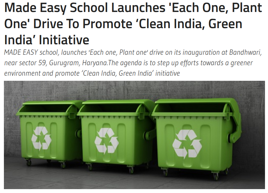 MADE EASY SCHOOL Launches 'Each One, Plant One' Drive To Promote 'Clean India, Green India' Initiative